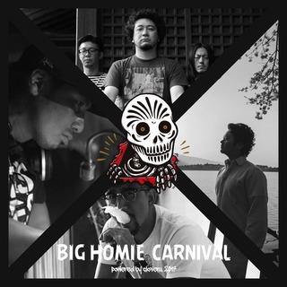 big homie carniaval.jpg